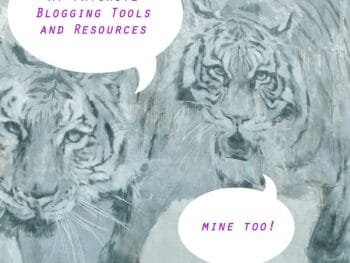 tiger image with overlay that says favorite blogging tools and resources